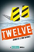 Twelve (The Naturals, #4.5)