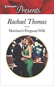 Martinez's Pregnant Wife (Convenient Christmas Brides #2)