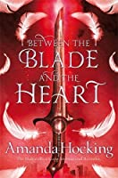 Between the Blade and the Heart (Valkyrie #1)