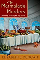 The Marmalade Murders: A Penny Brannigan Mystery