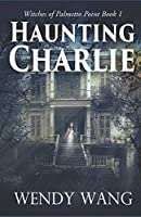 Haunting Charlie: Witches of Palmetto Point