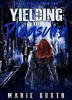 Yielding to Pleasure (Theta #2)
