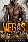 Vegas Revenge Wedding (Nevada Bad Boys #2)