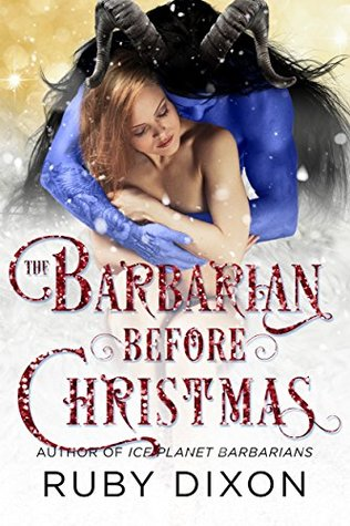 The Barbarian Before Christmas (Ice Planet Barbarians, #15.5)