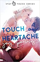Touch of Heartache (Stay in Touch #2)