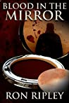 Blood in the Mirror (Haunted Collection, #3)