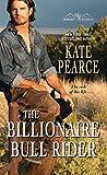The Billionaire Bull Rider (Morgan Ranch, #5)