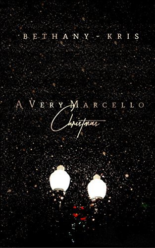 Bethany-Kris - Filthy Marcellos 3.6 - A Very Marcello Christmas