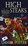 High Steaks (Freelance Familiars, #3)