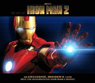 ART OF MARVEL STUDIOS: IRON MAN 2 (Iron Man: the Art of Iron Man)