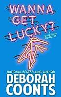 Wanna Get Lucky? (Lucky O'Toole, #1)