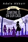 Whoops! Someone Is On Our Case (Susan Hall Investigates #3)