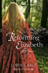 Reforming Elizabeth (American Homespun #2)