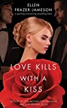 Love Kills With a Kiss