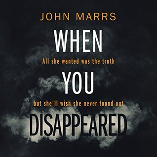 When You Disappeared by John Marrs
