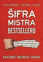 Šifra mistra bestselleru: Anatomie knižního trháku