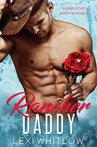 Rancher Daddy by Lexi Whitlow