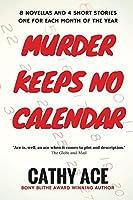 Murder Keeps No Calendar