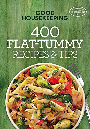 Good Housekeeping 400 Flat-Tummy Recipes & Tips (400 Recipe)
