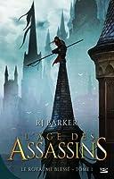 L'Âge des Assassins (Le Royaume Blessé, #1)