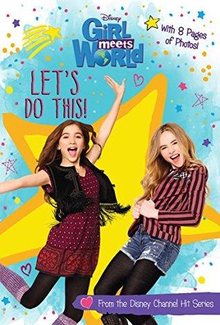 Girl Meets World: Let's Do This! (Disney Junior Novel (ebook))
