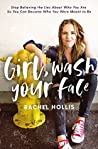 Book cover for Girl, Wash Your Face: Stop Believing the Lies About Who You Are so You Can Become Who You Were Meant to Be