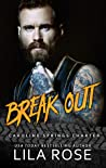 Break Out by Lila Rose