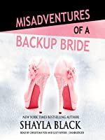 Misadventures of a Backup Bride (Misadventures, #4)