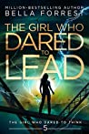 The Girl Who Dared to Lead (The Girl Who Dared, #5)