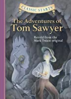 The Adventures of Tom Sawyer (Classic Starts™ Series)