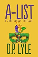 A-List (The Jake Longly Series Book 2)
