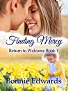 Finding Mercy (Return to Welcome, #1)