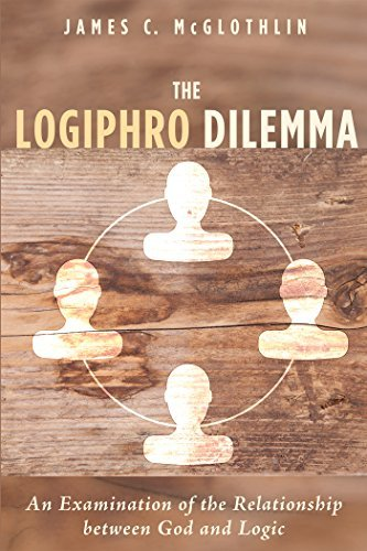 The Logiphro Dilemma An Examination of the Relationship Between God and Logic