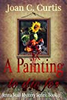 A Painting To Die For: A Jenna Scali Mystery