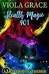 Stealth Magic 401 (Hellkitten Chronicles, #4)