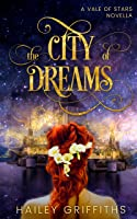 The City of Dreams (The Vale of Stars #0.5)