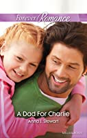 A Dad For Charlie (Butterfly Harbor Stories Book 2)