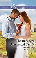 The Rancher's Unexpected Family (The Cedar River Cowboys Book 5)