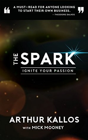 The Spark: Ignite Your Passion