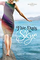 Five Days in Skye (MacDonald Family Trilogy, #1)