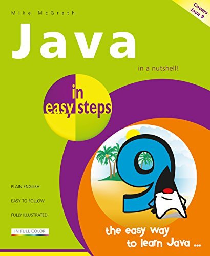Java in easy steps 6th Edition - covers Java 9