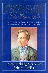 Joseph Smith: The Choice Seer