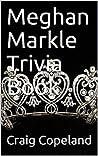 Meghan Markle Trivia Book