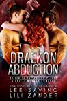 Draekon Abduction: Exiled To The Prison Planet (Dragons In Exile, #4)