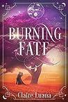 Burning Fate (Moonburner Cycle, #0.5)