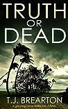 Truth or Dead (Tom Lange #2)