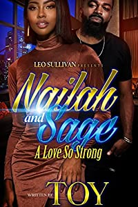 Nailah and Sage: A Love So Strong