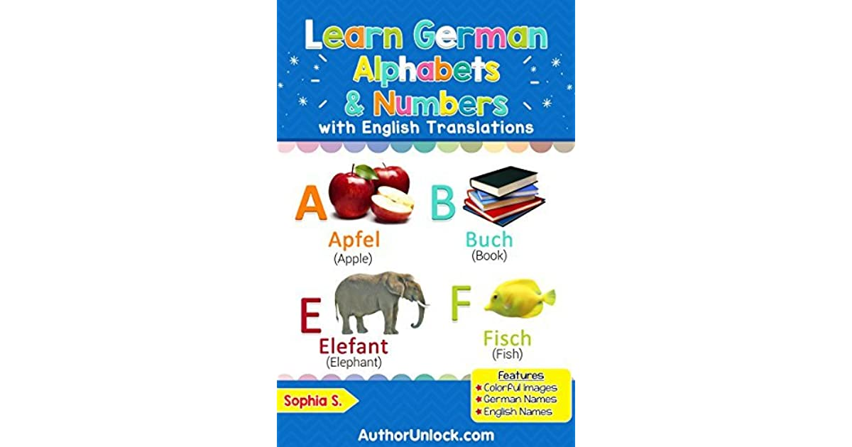 Learn German Alphabets & Numbers: Colorful Pictures