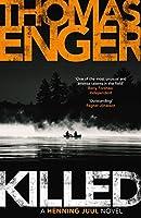 Killed (Henning Juul Book 5)