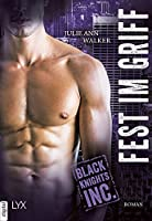 Fest im Griff (Black Knights Inc., #8)